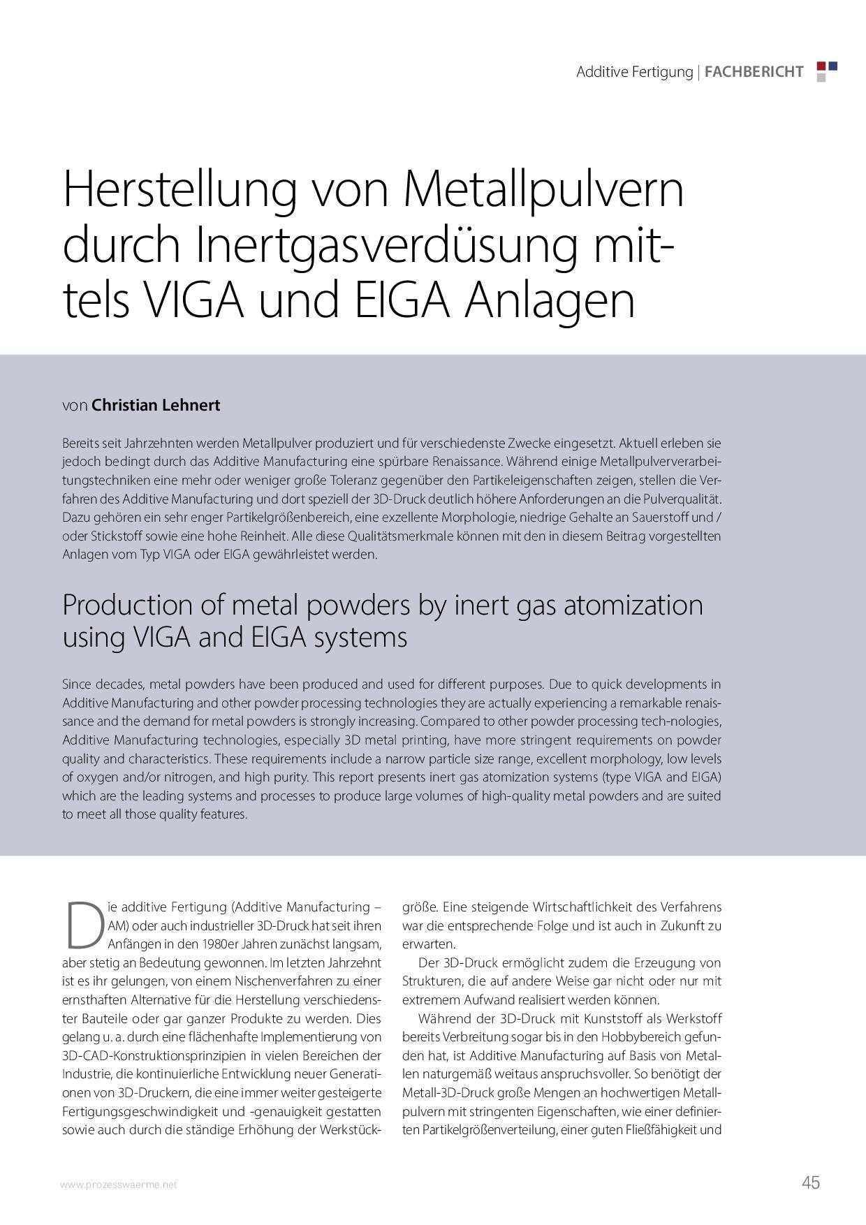Herstellung von Metallpulvern durch Inertgasverdüsung mittels VIGA und EIGA Anlagen