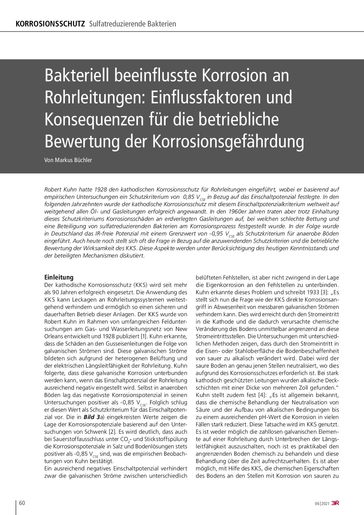 Bakteriell beeinflusste Korrosion an Rohrleitungen: Einflussfaktoren und Konsequenzen für die betriebliche Bewertung der Korrosionsgefährdung