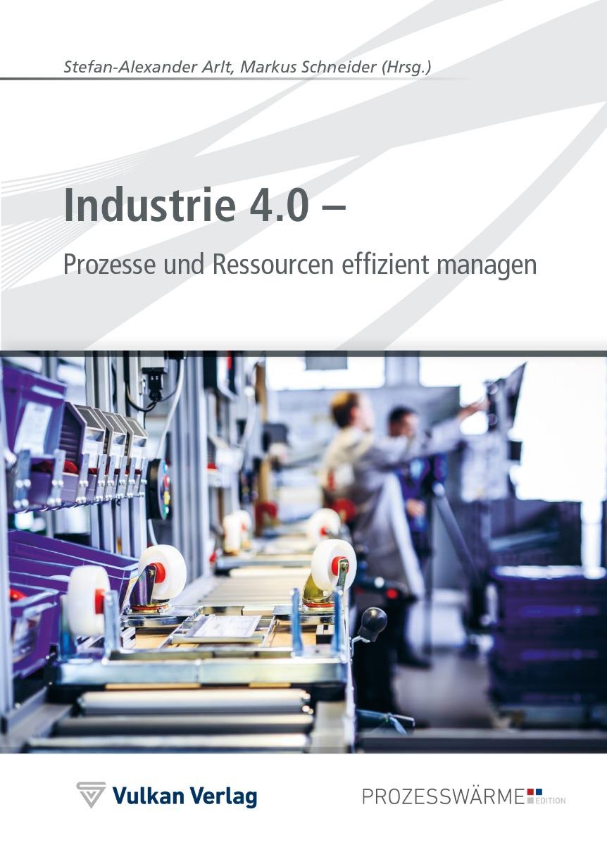 Industrie 4.0 – Prozesse und Ressourcen effizient managen