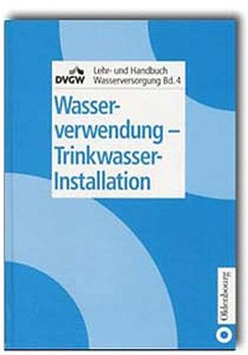 Wasserverwendung – Trinkwasser-Installation