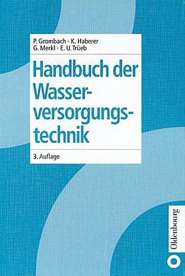 Handbuch der Wasserversorgungstechnik