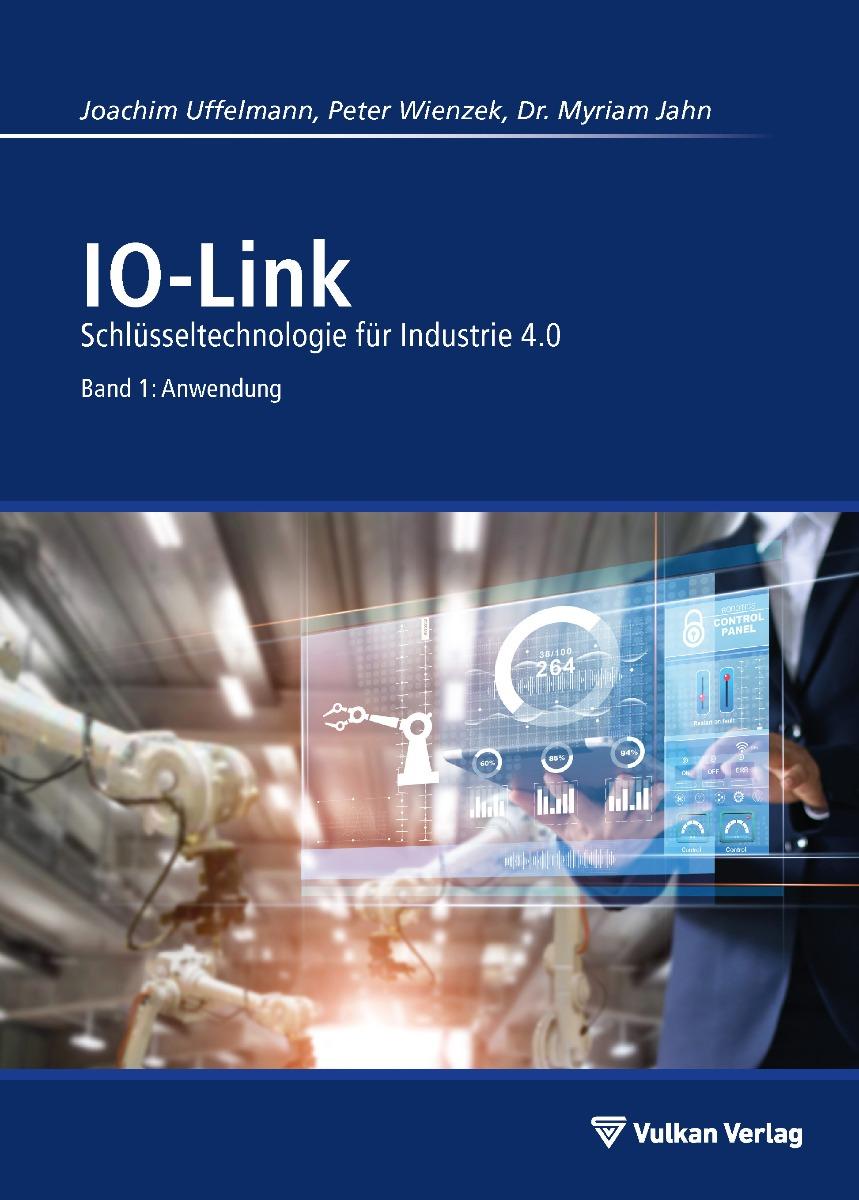 IO-Link – Band 1: Anwendung
