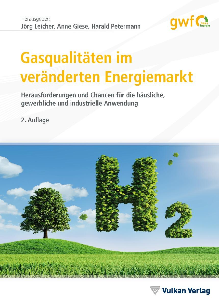 Gasqualitäten im veränderten Energiemarkt