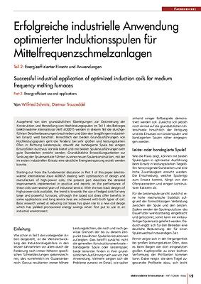Erfolgreiche industrielle Anwendung optimierter Induktionsspulen für Mittelfrequenzschmelzanlagen — Teil 2: Energieeffizienter Einsatz und Anwendungen
