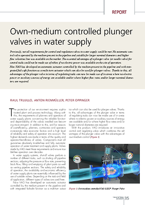 Own-medium controlled plunger valves in water supply
