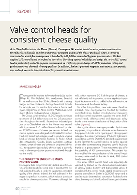 Valve control heads for consistent cheese quality