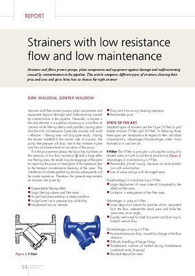 Strainers with low resistance flow and low maintenance